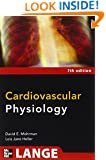 Cardiovascular Physiology, Seventh Edition (LANGE Physiology Series)