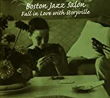 Boston Jazz Salon ~ Fall in Love with Storyville