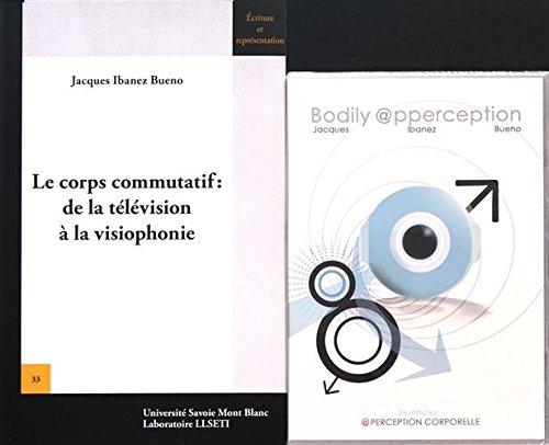 le-corps-commutatif-de-la-television-a-la-visiophonie