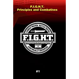 Haganah F.I.G.H.T. Principals and Combatives