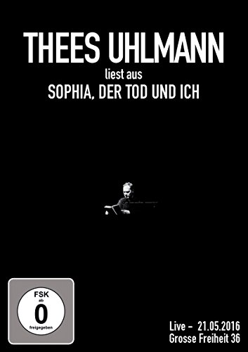 Liest aus: Sophia, der Tod und Ich (Live Grosse Freiheit 36 - 21.05.2016) [Edizione: Germania]