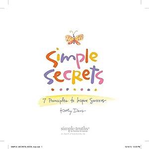 Simple Secrets: 7 Principles to Inspire Success | [Kathy Davis]
