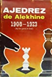 img - for Ajedrez de Alekhine, 1908-1923 book / textbook / text book