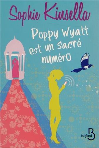 Poppy Wyatt est un sacré numéro - Sophie Kinsella [MULTI]