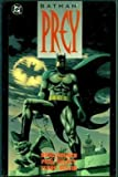 Batman: Prey (0930289684) by Doug Moench