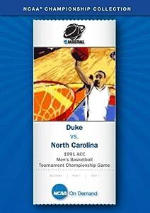 1991 ACC Men's Basketball Tournament Championship Game - Duke vs. North Carolina