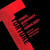 Torture: Power, Democracy, and the Human Body | [Shampa Biswas, Zahi Zalloua]