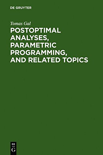 Postoptimal Analyses, Parametric Programming, and Related Topics