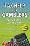 Tax Help for Gamblers : Poker & Other Casino Games (Paperback)--by Jean Scott [2012 Edition]