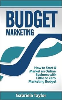 Budget Marketing (Give Your Marketing a Digital Edge