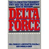 Delta Force (0151246572) by Beckwith, Charlie A.