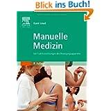 Manuelle Medizin: bei Funktionsstörungen des Bewegungsapparates
