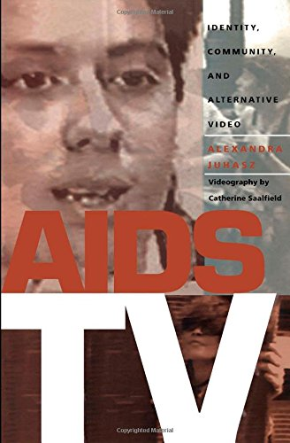 AIDS TV: Identity, Community, and Alternative Video (Console-ing Passions)