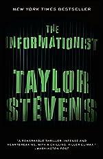 The Informationist: A Vanessa Michael Munroe Novel (Vanessa Michael Munroe Novels)