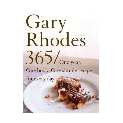 Gary Rhodes 365 One Year One Book