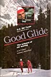 img - for Good Glide: The Science of Ski Waxing (U.S. Ski Team sports medicine series) by Torgersen, Leif (1985) Paperback book / textbook / text book