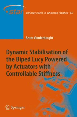 Dynamic Stabilisation of the Biped Lucy Powered by Actuators with Controllable Stiffness (Springer Tracts in Advanced Robotics) (Advanced Energy Anatomy compare prices)