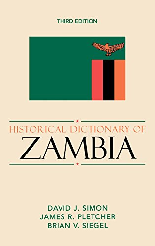 Historical Dictionary of Zambia (Historical Dictionaries of Africa)