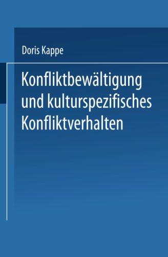 Konfliktbewältigung und kulturspezifisches Konfliktverhalten (German Edition)