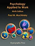 img - for Psychology Applied to Work: An Introduction to Industrial and Organizational Psychology book / textbook / text book