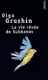 La  vie rêvée de Sukhanov