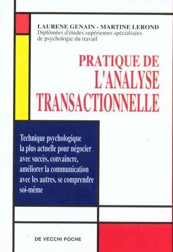 Pratique de l'analyse transactionnelle