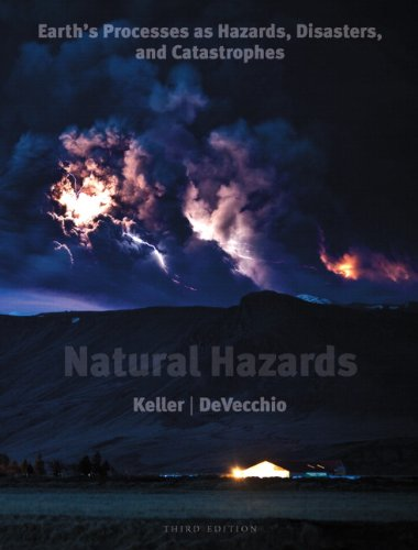Natural Hazards: Earth's Processes as Hazards, Disasters,...