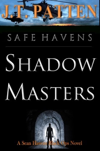 Safe Havens: Shadow Masters ((A Sean Havens Black Ops Novel))