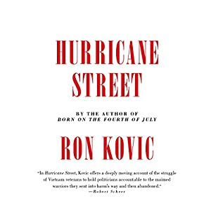 Hurricane Street Audiobook by Ron Kovic Narrated by Holter Graham