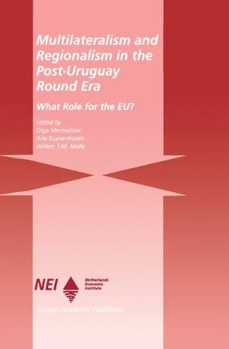 Multilateralism and Regionalism in the Post-Uruguay Round Era: What Role for the EU? (Eu-LDC Trade and Capital Relations Series)