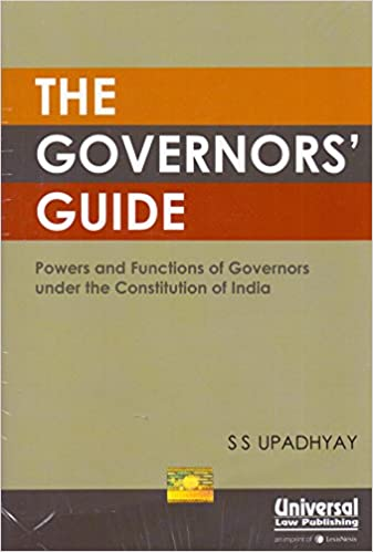 Governor's Guide - Powers and Functions of Governors under the Constitution of India