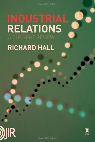 Industrial Relations: A Current Review (Journal of Industrial Relations)