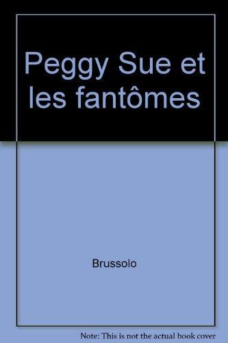 Peggy Sue et les fantômes (1) : Le Jour du chien bleu