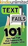 Text Fails: 101 Epic Text Fails that...