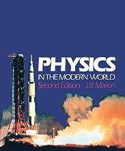 Physics in the Modern World 2e