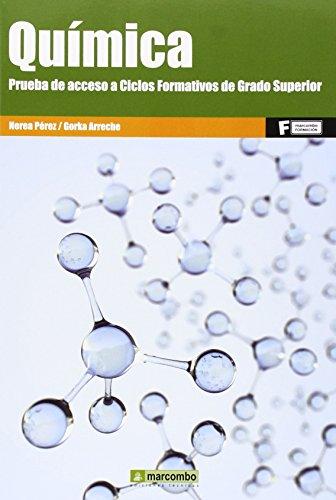 Quimica. Prueba De Acceso A Ciclos Formativos De Grado Superior (ACCESO RÁPIDO)