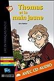 echange, troc Eric Vattier - Thomas et la main jaune (1CD audio)