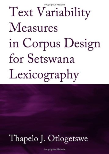 Text Variability Measures In Corpus Design For Setswana Lexicograph