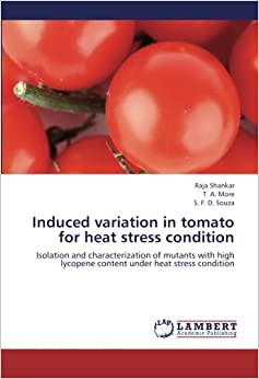 induced variation in tomato for heat stress condition isolation and characterization of mutants. Black Bedroom Furniture Sets. Home Design Ideas