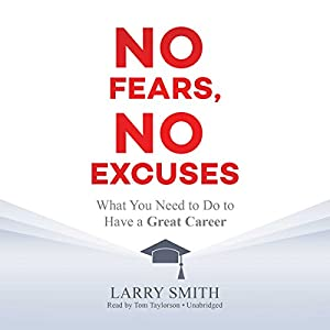 No Fears, No Excuses Audiobook