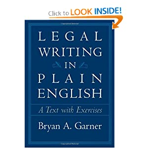 legal writing in plain english download In legal writing in plain english, bryan garner provides legal professionals sound advice and practical tools for improving their written work it teaches legal writers how to organize ideas, create and refine prose, and improve editing skills in essence, it teaches straight thinking--a skill inseparable from good writinglegal writing in.