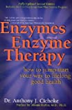 Enzymes and Enzyme Therapy: How to Jump-start Your Way to Lifelong Good Health . El Precio Es En Dolares