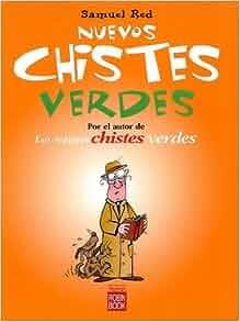 Nuevos chistes verdes: Samuel Red: 9788499170497: Amazon.com: Books