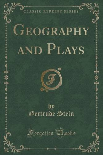 Geography and Plays (Classic Reprint)