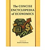 img - for [(Concise Encyclopedia of Economics )] [Author: David R. Henderson] [May-2010] book / textbook / text book