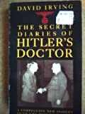 Secret Diaries of Hitler's Doctor (0586206396) by Irving, David