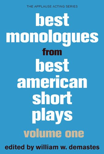 Best Monologues from Best American Short Plays, Volume One (Applause Acting Series) PDF