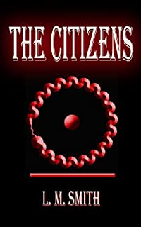 The Citizens by L. M. Smith ebook deal