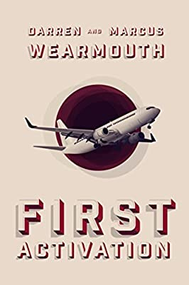 First Activation (The Activation Series Book 1)