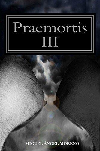 Praemortis III: La última tormenta: Volume 3